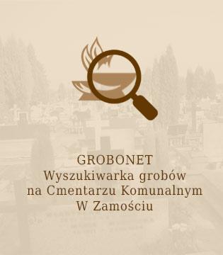 Wyszukiwarka grobów na Cmentarzu Komunalnym w Zamościu